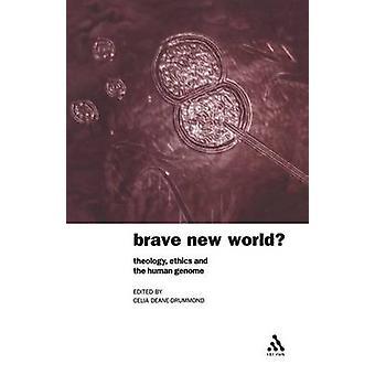 Brave New World by Celia DeaneDrummond