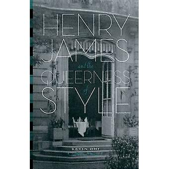 Henry James and the Queerness of Style