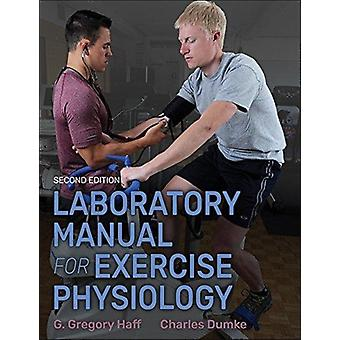 Laboratory Manual for Exercise Physiology 2nd Edition With W by G Gregory Haff