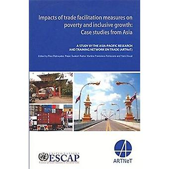 Impacts of Trade Facilitation Measures on Poverty and Inclusive Growt