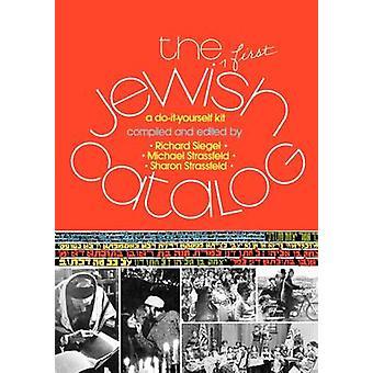 The First Jewish Catalog by Siegel & Richard
