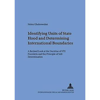 Identificeren van staatseenheden en het bepalen van internationale grenzen door Helen von Meding