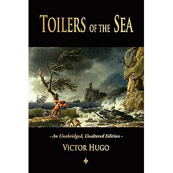 Toilers of the Sea by Hugo & Victor
