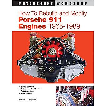 How to Rebuild and Modify Porsche 911 Engines 1966-1989 (Motorbooks Workshop)