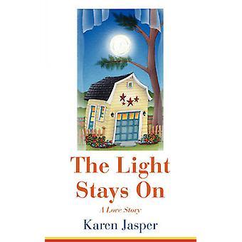 The Light Stays On by Jasper & Karen