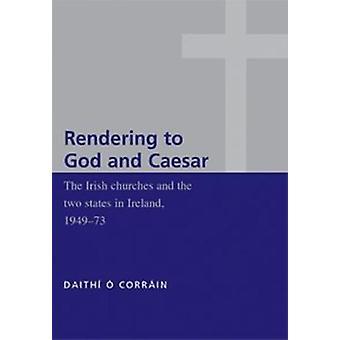 Gjengivelse til Gud og Cæsar av Daithi O Corrain