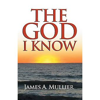 The God I Know by Mullier & James a.