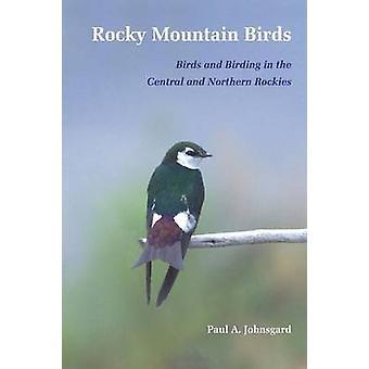 Rocky Mountain Birds by Johnsgard & Paul
