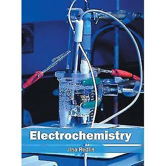 Electrochemistry by Redlin & Jina