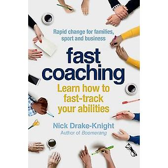 FAST COACHING by DrakeKnight & Nick