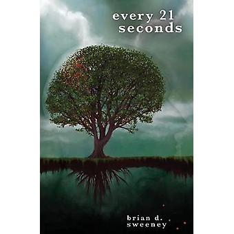 Every 21 Seconds by Sweeney & Brian
