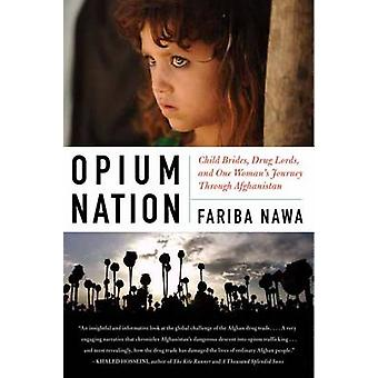 Opium Nation by Nawa & Fariba