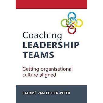 Coaching Leadership Teams by van CollerPeter & Salom