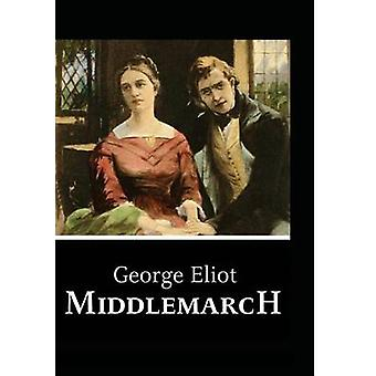 Middlemarch by Eliot & George