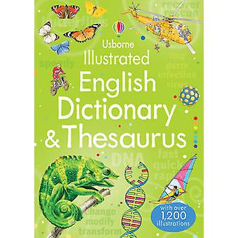 Illustrated English Dictionary  Thesaurus by Jane Bingham