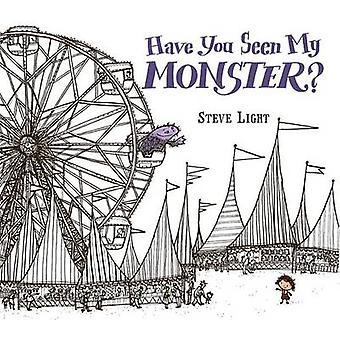 Have You Seen My Monster? by Steven Light - Steve Light - 97807636751