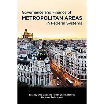 Governance and Finance of Metropolitan Areas in Federal Systems by En