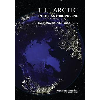 The Arctic in the Anthropocene - Emerging Research Questions by Commit