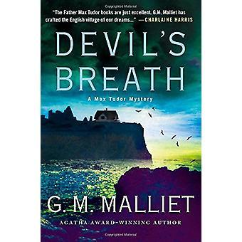 Devil's Breath by G M Malliet - 9781250092786 Book