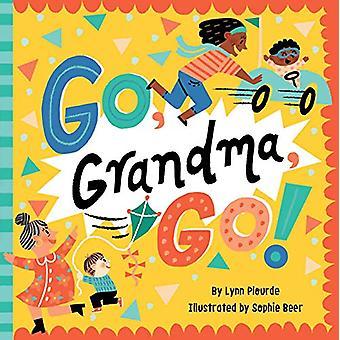 Go - Grandma - Go! by Lynn Plourde - 9781534452220 Book