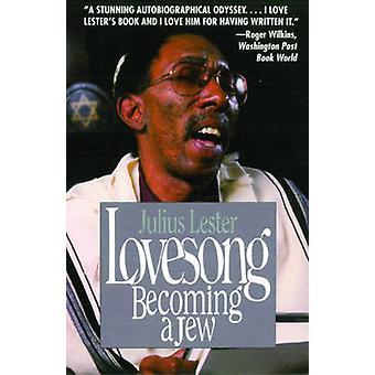 Lovesong - Becoming a Jood door Julius Lester - 9781611458022 Boek