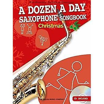 Dozen A Day Saxophone Songbook - Christmas - 9781783056484 Book