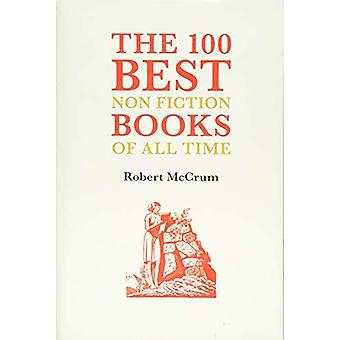 The 100 Best Nonfiction Books by Robert McCrum - 9781903385838 Book