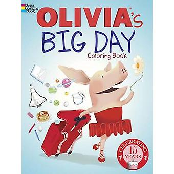 Olivia's Big Day Coloring Book by DreamWorks Animation Publishing LLC