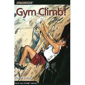 Gym Climb (How to Rock Climb)