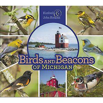 Birds and Beacons of Michigan by Kimberly Kotzian & John Kotzian
