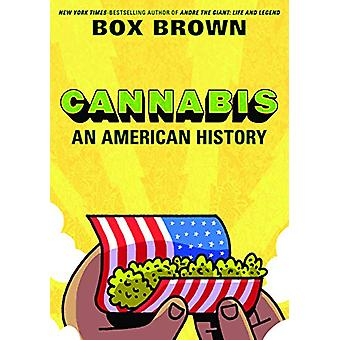 Cannabis - An American History by Box Brown - 9781910593677 Book
