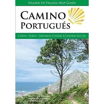 Camino Portugues by Matthew Harms