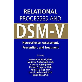 Relational Processes and DSM-V - Neuroscience - Assessment - Preventio