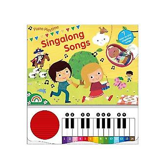Piano Playtime Singalong Songs - 9781784681548 Book