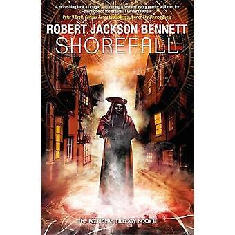 Shorefall by Robert Jackson Bennett - 9781786487896 Book