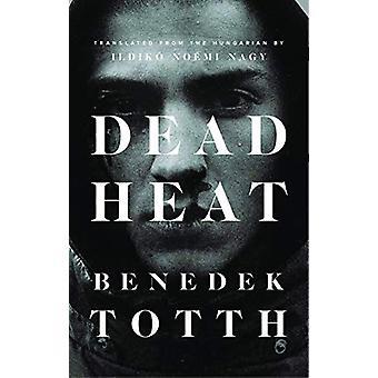 Dead Heat by Benedek Totth - 9781771963015 Book