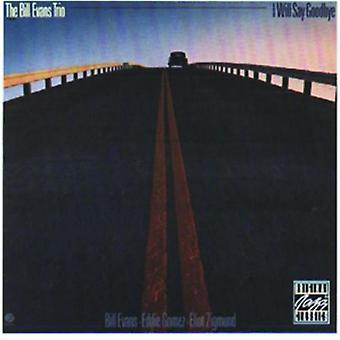 Bill Evans Trio - I Will Say Goodbye [CD] USA import