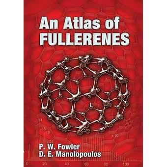 An Atlas of Fullerenes by P W Fowler & D E Manolopoulos