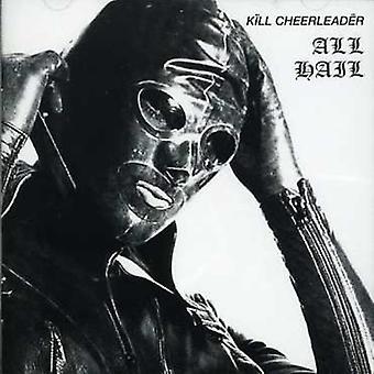 Döda Cheerleader - alla hagel [CD] USA import