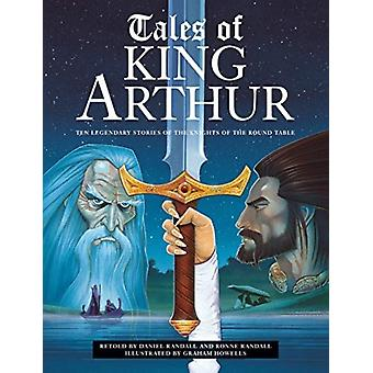 Tales of King Arthur by Randall & Daniel and Ronne