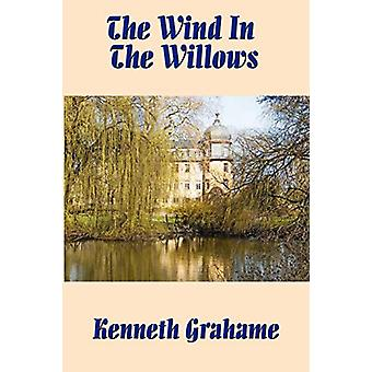 The Wind in the Willows by Kenneth Grahame - 9781604590135 Book