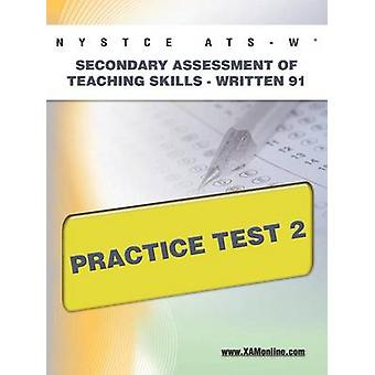 Nystce Ats-W Secondary Assessment of Teaching Skills -Written 91 Prac