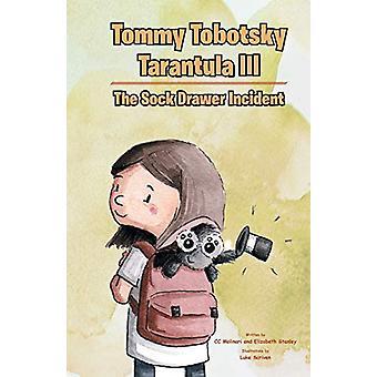 Tommy Tobotsky Tarantula III - The Sock Drawer Incident by CC Molinari