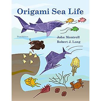Origami Sea Life by John Montroll - 9781877656330 Book