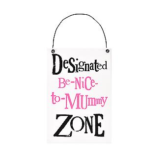 Brightside Hanging Plaque - Be Nice to Mummy
