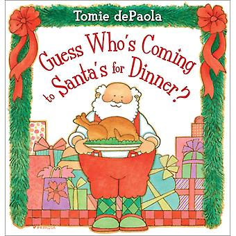 Guess Whos Coming to Santas for Dinner by Tomie dePaola