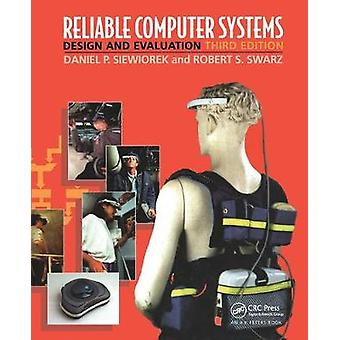 Reliable Computer Systems Design and Evaluation Third Edition