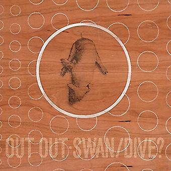 Out Out - Swan/Dive [Vinyl] USA import