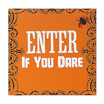 Enter If You Dare Halloween Wall Sign