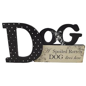 A Spoiled Rotten Dog Lives Here Decorative Word Block
